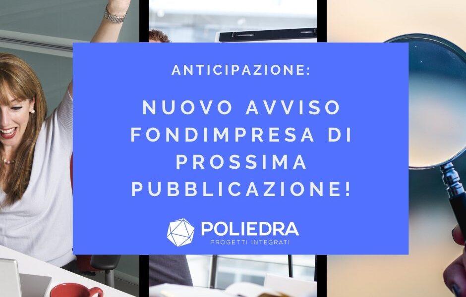 AVVISO FONDIMPRESA DI PROSSIMA PUBBLICAZIONE – Indagine preliminare