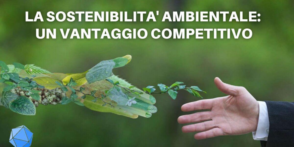 La sostenibilita ambientale - un vantaggio competitivo - Poliedra